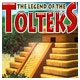 #Free# The Legend of the Tolteks Mac #Download#